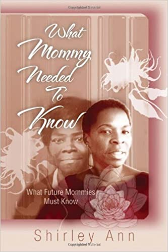 Book What Mommy Needed To Know by Shirley Ann (2010-11-24)