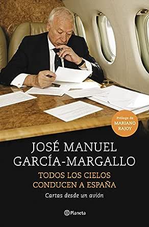 Todos los cielos conducen a España: Cartas desde un avión eBook ...