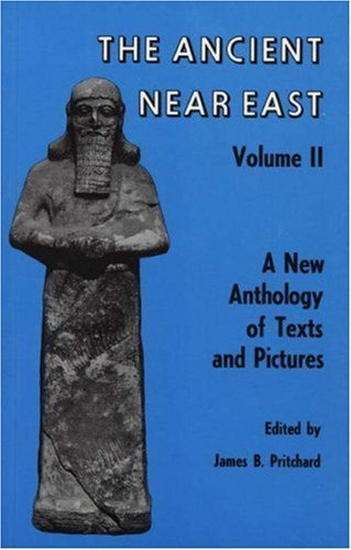 Ancient Near East, Volume 2: A New Anthology of Texts and Pictures (Princeton Studies on the Near East) (1976-02-21)