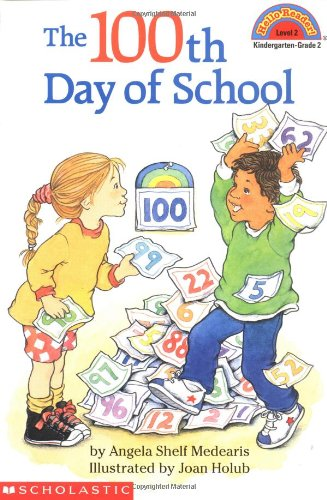 The 100th Day of School  (Hello Reader!, Level (100 Day Of School)