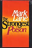 The Strongest Poison, Mark Lane, 080153206X