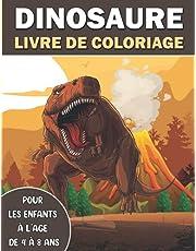 Dinosaure Livre de Coloriage Pour les Enfants Ages 4-8 Ans: 45+ Dessins de Dinosaures pour Garçons et Filles de 4 à 8 ans , Magique Dinosaure , Cahier à colorier d'animaux préhistorique , Cadeaux amusants pour les enfants , soulagement du stress