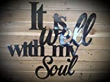 It is well with my Soul Scripture Wall Decor
