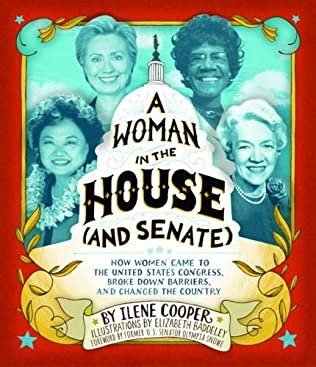 book cover of A Woman in the House (and Senate)