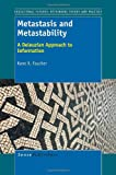 Metastasis and Metastability, Kane X. Faucher, 9462094268
