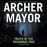 Fruits of the Poisonous Tree: The Joe Gunther Mysteries, Book 5 | Archer Mayor