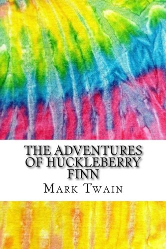 The Adventures of Huckleberry Finn: Includes MLA Style Citations for Scholarly Secondary Sources, Peer-Reviewed Journal Articles and Critical Essays (Squid Ink Classics) (Mla Citation For The Adventures Of Huckleberry Finn)