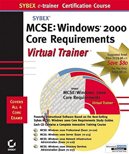 MCSE: Windows 2000 Core Requirements e-trainer