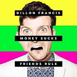 Money Sucks, Friends Rule