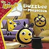 Buzzbee the Magician (The Hive)