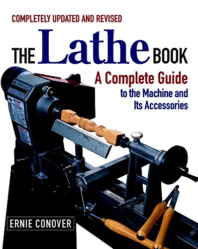 The Lathe Book: A Complete Guide to