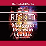 Risked: The Missing, Book 6 | Margaret Peterson Haddix