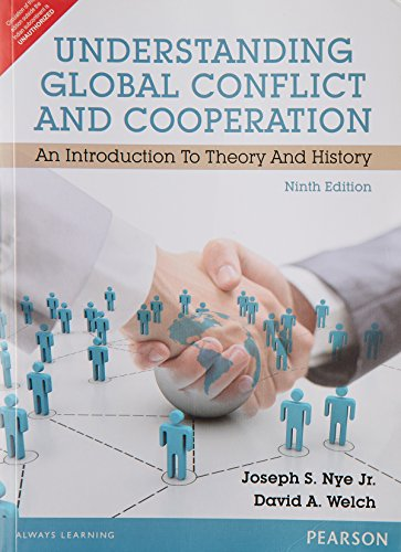 Understanding Global Conflict and Cooperation : An Introduction to Theory and History [Paperback] [Jan 01, 2012] Nye Jr. Welch