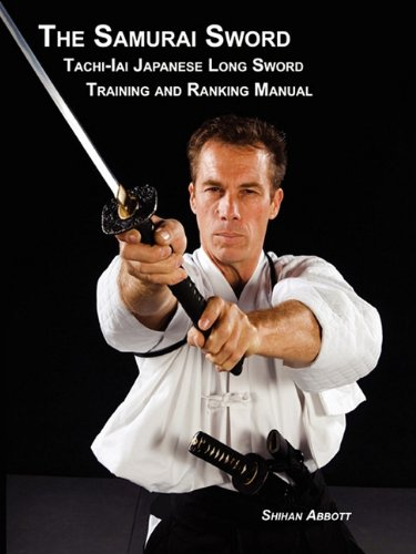 The Samurai Sword, Tachi-Iai Japanese Long Sword Training and Ranking Manual ebook