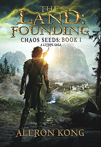 The Land: Founding: A LitRPG Saga (Chaos Seeds Book 1) cover