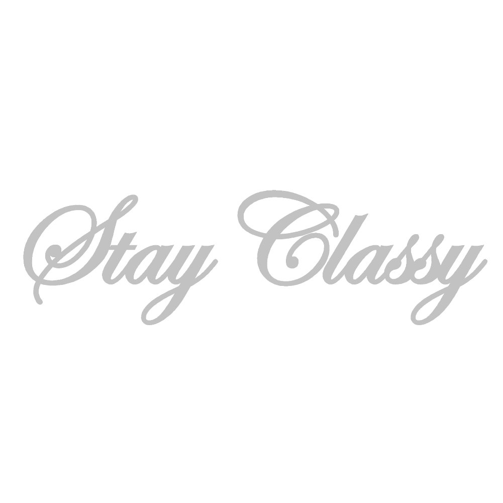 Stay Classy v1ビニールデカールby stickerdad – サイズ: 7インチ、カラー:シルバー – Windows、壁、バンパー、ノートパソコン、ロッカー、など。   B076VVQ6JM
