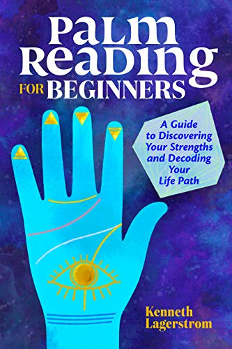Book Cover: Palm Reading for Beginners: A Guide to Discovering Your Strengths and Decoding Your Life Path