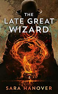 Book Cover: The Late Great Wizard
