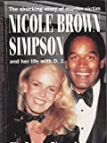 Nicole Brown Simpson: The Private Diary of a Life Interrupted by Faye D. Resnick front cover