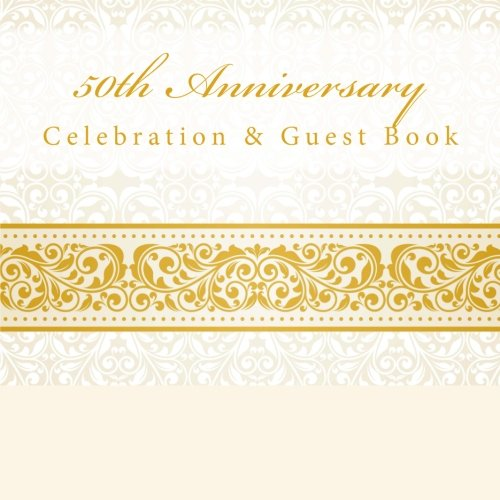50th Anniversary: Celebration & Guest Book with Photo Pages