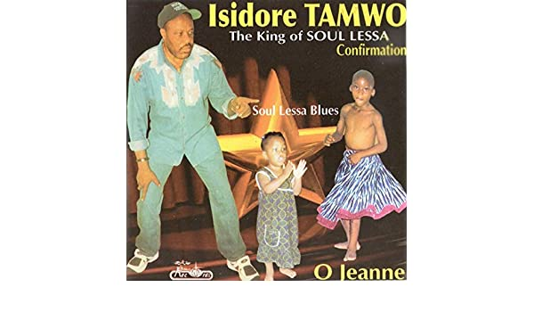 Soul Lessa Blues + O Jeanne by Isidore Tamwo on Amazon Music