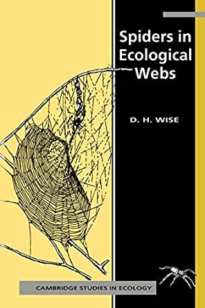 Spiders In Ecological Webs Cambridge Studies In Ecology