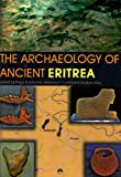 img - for The Archaeology of Ancient Eritrea book / textbook / text book