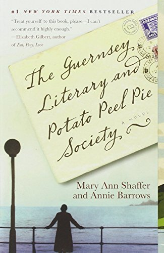 The Guernsey Literary and Potato Peel Pie Society by Annie Barrows (2009-05-05)