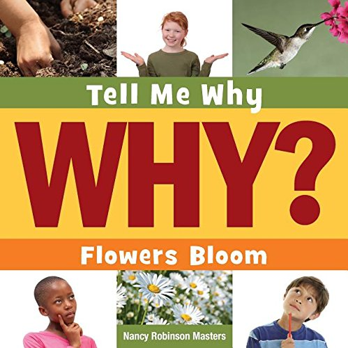 Flowers Bloom (Tell Me Why) PDF