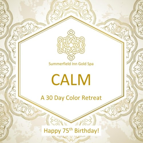 Happy 75th Birthday! CALM A 30 Day Color Retreat: 75th Birthday Gifts in al; 75th Birthday Party Supplies in al; 75th Birthday Decorations in al; 75th ... Books in al; 75th Birthday Balloons in al