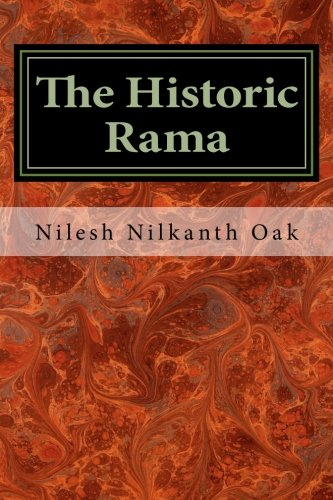 The Historic Rama: Indian Civilization at the End of Pleistocene