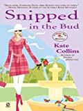Snipped in the Bud (Flower Shop Mysteries, No. 4): A Flower Shop Mystery
