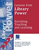 Lessons from Library Power, Douglas L. Zweizig and Dianne McAfee Hopkins, 1563088339