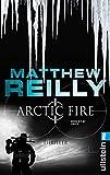 Arctic Fire: Thriller (Ein Scarecrow-Thriller, Band 5)
