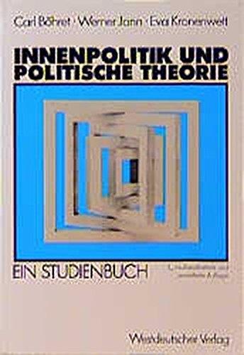 Innenpolitik und politische Theorie: Ein Studienbuch