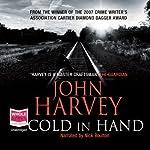 Cold in Hand | John Harvey