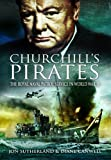img - for Churchill s Pirates: The Royal Naval Patrol Service in World War II book / textbook / text book