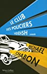Le Club des policiers yiddish par Michael Chabon