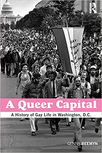 A queer capital. Cover features an archival photograph of a gay rights march with the Capitol in the background.