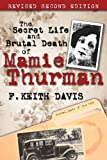The Secret Life and Brutal Death of Mamie Thurman
