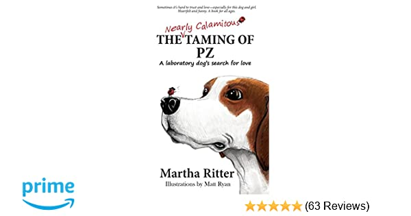 The Nearly Calamitous Taming of PZ: A laboratory dog's search for