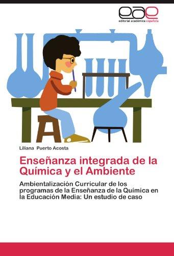 Descargar Libro Ensenanza Integrada De La Quimica Y El Ambiente Liliana Puerto Acosta