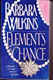 Elements of Chance, Barbara Wilkins, 0061000566