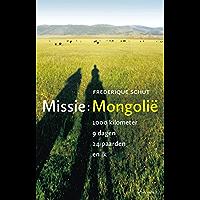 Missie: Mongolie: 1000 kilometer, 9 dagen, 24 paarden, en ik