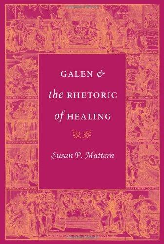 Galen and the Rhetoric of Healing