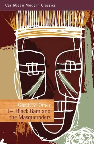 Download J—, Black Bam and the Masqueraders (Caribbean Modern Classics) ebook
