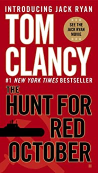 The Hunt for Red October (A Jack Ryan Novel, Book 3) by [Clancy, Tom]