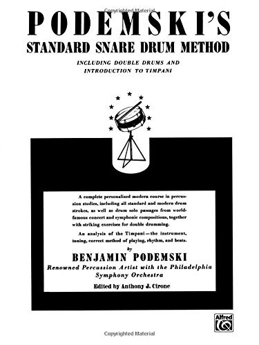 Podemski's Standard Snare Drum Method: Including Double Drums and Introduction to Timpani (2002-08-01)