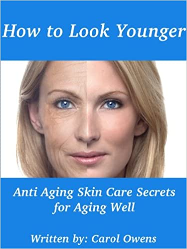 How to Look Younger (Anti Aging Skin Care Secrets for Aging