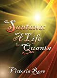 Book Cover for Santana: A Life in Quanta